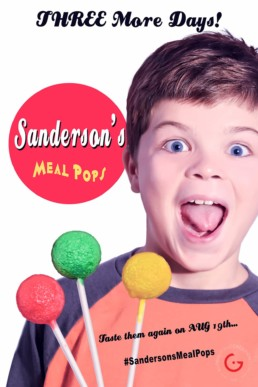 Sanderson's Meal Pops Fake News Poster - Three More Days!