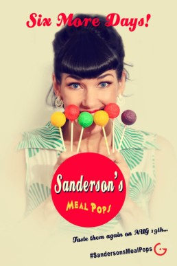 Sanderson's Meal Pops Fake News Poster - Six More Days